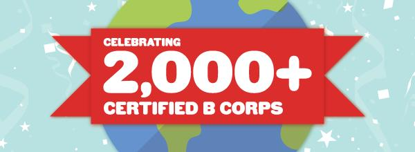 bcorp celebrates 2000 certified b corps